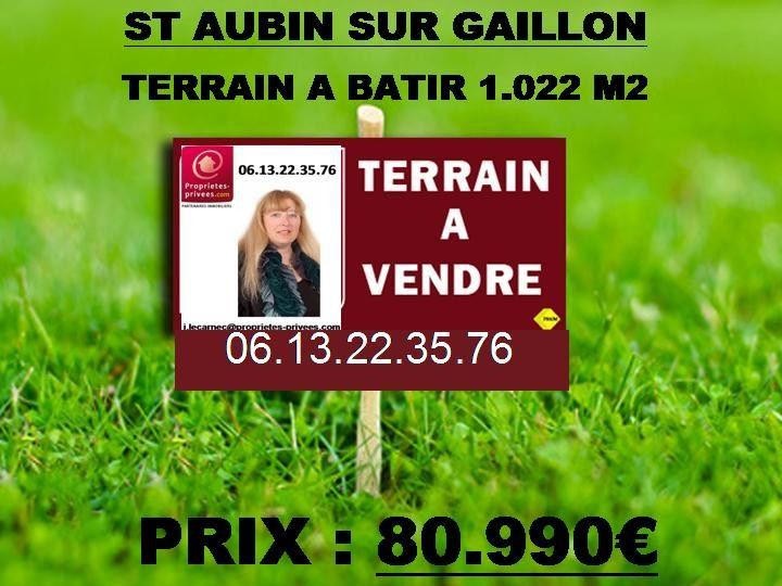ST AUBIN /GAILLON - Terrain plat 1.022 m2: 80.990€