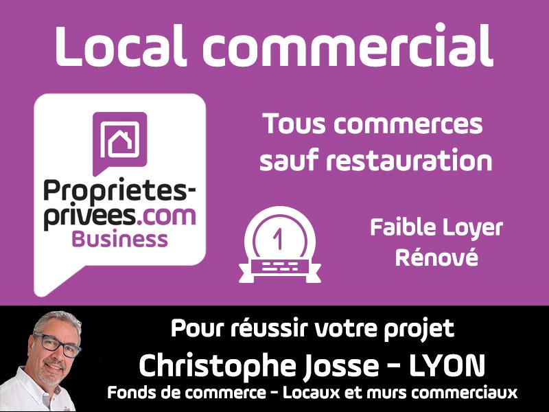 69003 Local commercial 90 m2 tous commerces sauf restauration