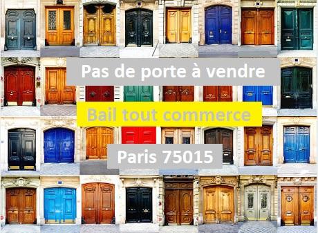 Paris 75015 Pas de porte rue commerçante du 15eme