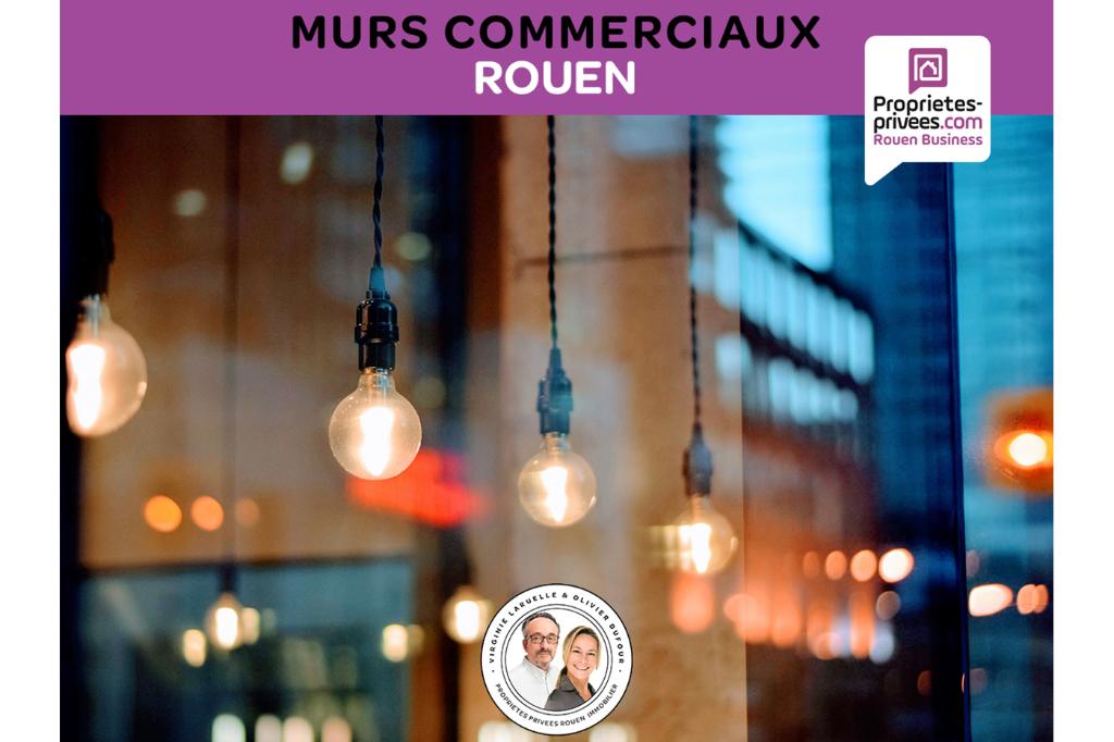 EXCLUSIVITE ROUEN - MURS COMMERCIAUX OCCUPES 700 m²