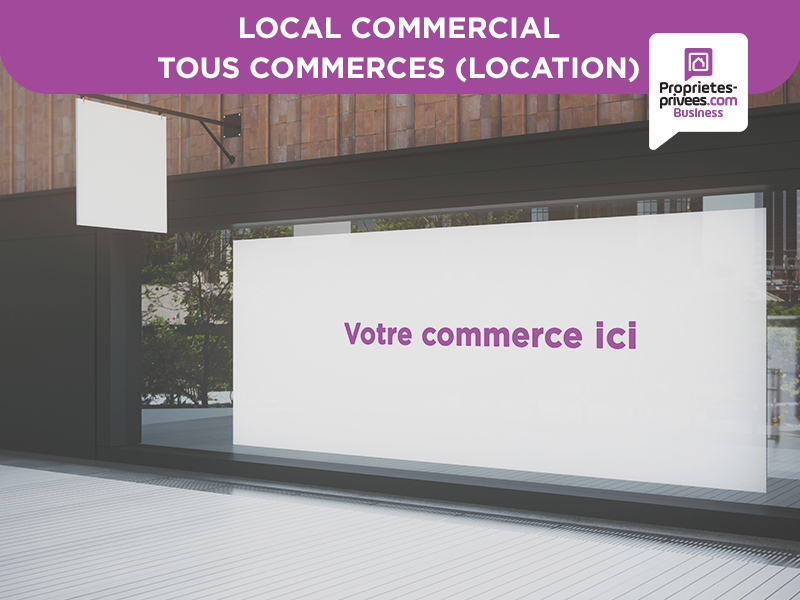 LIBOURNE - LOCAL COMMERCIAL GRANDE VITRINE